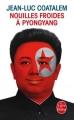 Couverture Nouilles froides à Pyongyang Editions Le Livre de Poche 2014