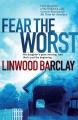 Couverture Crains le pire Editions Orion Books (Fiction) 2010