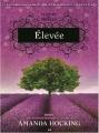 Couverture La trilogie des trylles / Trylle, tome 3 : Elevée / Royale Editions AdA 2014