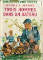 Couverture Trois hommes dans un bateau Editions Hachette (Bibliothèque verte) 1956