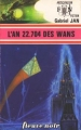 Couverture L'An 22704 des Wans Editions Fleuve (Noir - Anticipation) 1976