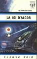 Couverture Dan Seymour, tome 6 : La Loi d'Algor Editions Fleuve (Noir - Anticipation) 1971