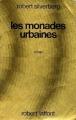 Couverture Les monades urbaines Editions Robert Laffont (Ailleurs et demain : Classiques) 1974