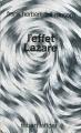 Couverture Programme conscience, tome 3 : L'Effet Lazare Editions Robert Laffont (Ailleurs & demain) 1984