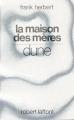 Couverture Le cycle de Dune (6 tomes), tome 6 : La maison des mères Editions Robert Laffont (Ailleurs & demain) 1986