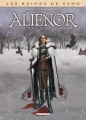 Couverture Les reines de sang : Aliénor : La légende noire, tome 2 Editions Delcourt (Histoire & histoires) 2013