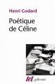 Couverture Poétique de Céline Editions Gallimard  (Tel) 2014