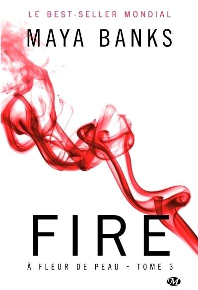 Couverture A fleur de peau, tome 3 : Fire