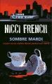 Couverture Frieda Klein, tome 2 : Sombre Mardi : Le jour où les vieilles dames parlent aux morts Editions France Loisirs 2014