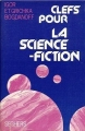 Couverture Clefs pour la science-fiction Editions Seghers 1976