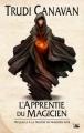 Couverture La trilogie du magicien noir, tome 0 : L'apprentie du magicien Editions Bragelonne 2013