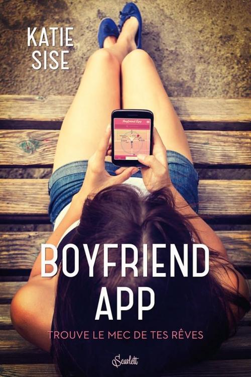 Couverture Boyfriend App : Trouve le mec de tes rêves