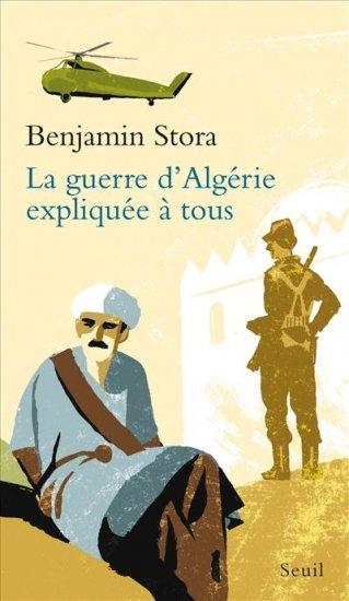 Couverture La guerre d'Algérie expliquée à tous