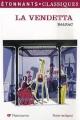 Couverture La Vendetta Editions Flammarion (GF - Etonnants classiques) 1996