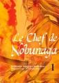 Couverture Le chef de Nobunaga, tome 01 Editions Komikku 2014