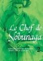 Couverture Le chef de Nobunaga, tome 02 Editions Komikku 2014