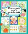 Couverture L'imagerie de la grande école Editions Fleurus (L'imagerie) 2000