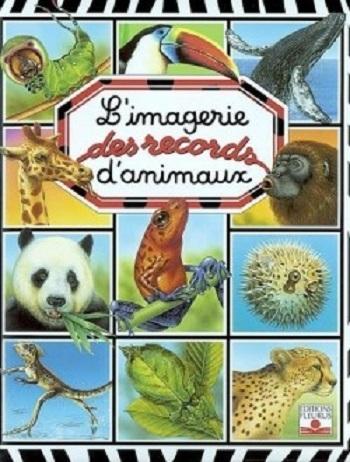Couverture L'imagerie des records d'animaux