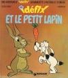 Couverture Idéfix, tome 16 : Idéfix et le petit lapin Editions Le Lombard 1974