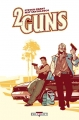 Couverture 2 guns Editions Delcourt 2013