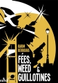 Couverture Fées, weed & guillotines Editions ActuSF (Les 3 souhaits) 2014