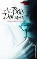 Couverture Au bois dormant Editions Hachette (Black moon) 2014