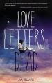 Couverture Love letters to the dead / La vie, la mort, l'amour Editions Michel Lafon 2014