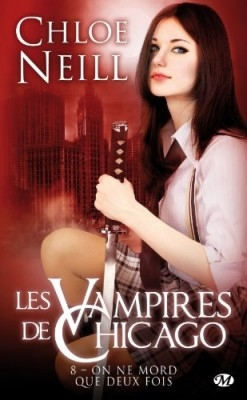 Couverture Les Vampires de Chicago, tome 08 : On ne mord que deux fois