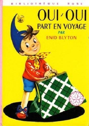 Oui Oui Part En Voyage Livraddict