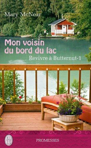 Couverture Revivre à Butternut, tome 1 : Mon voisin du bord du lac