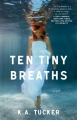 Couverture Ten tiny breaths, tome 1 : Respire Editions Atria Books 2013