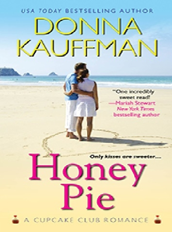 Couverture Cupcake Club Romance, tome 4 : Honey Pie