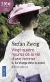 Couverture Vingt-quatre heures de la vie d'une femme & Le Voyage dans le passé Editions Pocket 2014