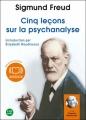 Couverture Cinq leçons sur la psychanalyse Editions Audiolib 2010
