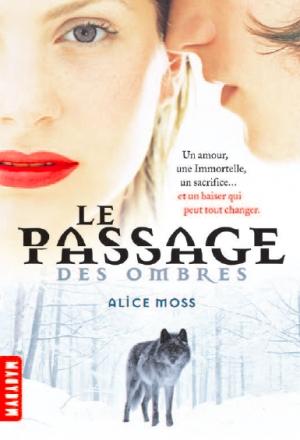 http://unbrindelecture.blogspot.fr/2014/04/le-passage-des-ombres-dalice-moss.html