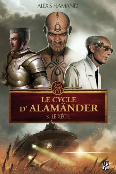 Couverture Le cycle d'Alamänder, tome 3 : Le Xéol