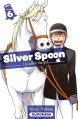 Couverture Silver spoon : La cuillère d'argent, tome 06 Editions Kurokawa (Shônen) 2014