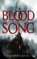 Couverture Blood song, tome 1 : La voix du sang Editions Bragelonne 2014