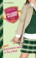 Couverture Gallagher Academy, tome 2 : Espionne moi si tu peux Editions Hachette (Bloom) 2014