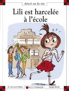 Couverture Lili est harcelée à l'école