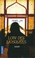 Couverture Loin des mosquées Editions Pocket 2014