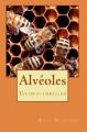 Couverture Alvéoles Editions Atine Nenaud 2014