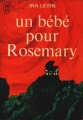 Couverture Un bébé pour Rosemary / Rosemary's baby Editions J'ai Lu 1970