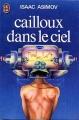 Couverture Cailloux dans le ciel Editions J'ai Lu 1977