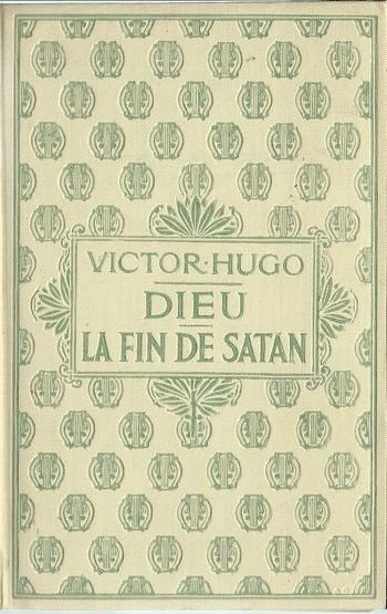 Couverture Dieu suivi de La fin de Satan