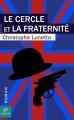 Couverture Le Cercle et la Fraternité Editions Chemin vert 2014