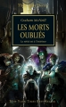 Couverture L'Hérésie d'Horus, tome 17 : Les morts oubliés Editions Black Library France 2012