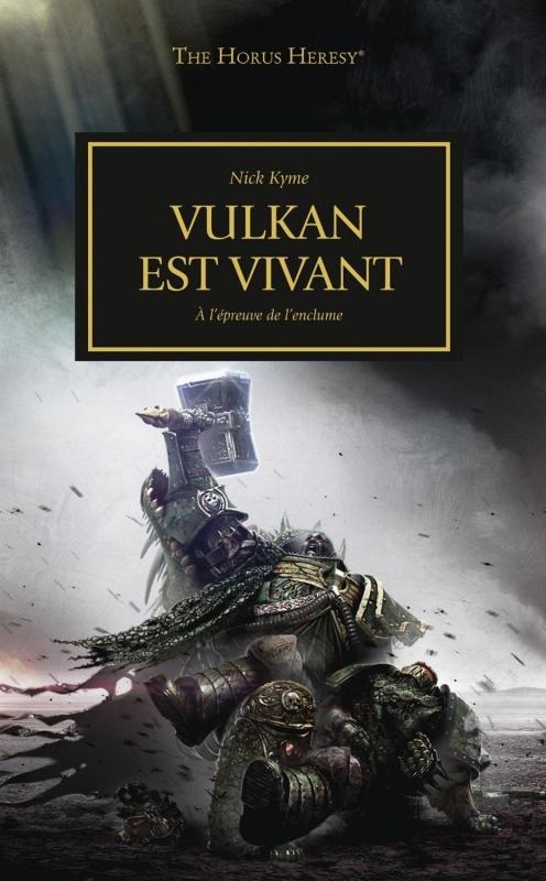 Couverture L'Hérésie d'Horus, tome 26 : Vulkan est vivant