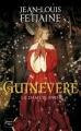 Couverture Guinevere, la dame blanche Editions Fleuve (Noir) 2014