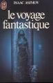 Couverture Le voyage fantastique Editions J'ai Lu (Science-fiction) 1991